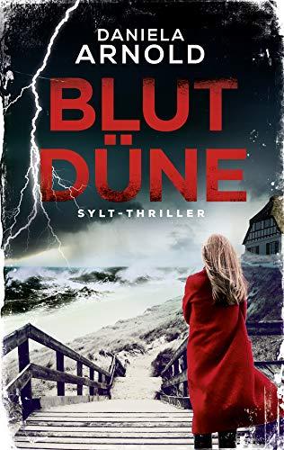Blutdüne: Sylt-Thriller
