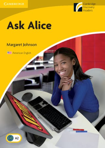 Ask Alice Level 2 Elementary/Lower-intermediate American English Edition (Cambridge Discovery Readers, Level 2)