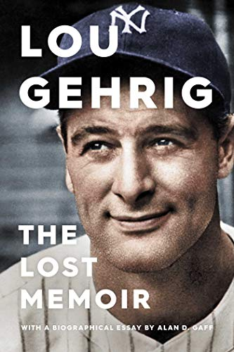 Image of Lou Gehrig: The Lost Memoir