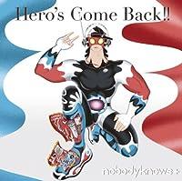 Hero's Come Back!!(初回生産限定盤)(DVD付)