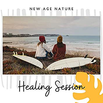 New Age Nature Healing Session – 2019 New Age Music with Nature Sounds for Body & Soul Healing, Calming Down, Massage Therapy Background Songs