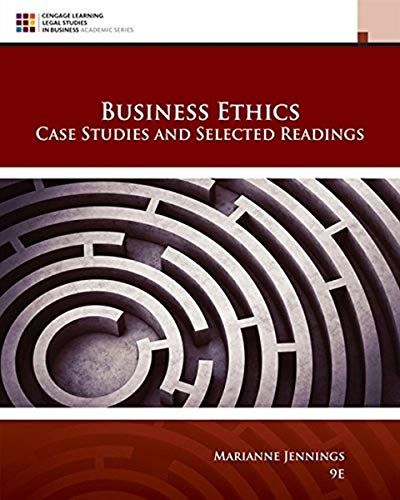 Compare Textbook Prices for Business Ethics: Case Studies and Selected Readings MindTap Course List 9 Edition ISBN 9781305972544 by Jennings, Marianne M.