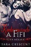 Reclamando a Fifi: Un Romance con Trío HMH (La Serie Club Ménage nº 1)