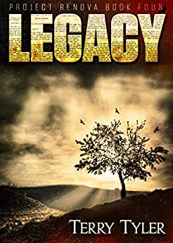 Legacy (Project Renova Book 4) by [Terry Tyler]