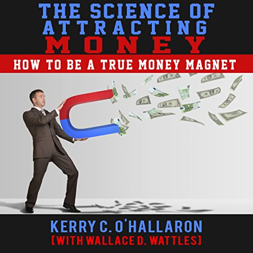 The Science of Attracting Money audiobook cover art