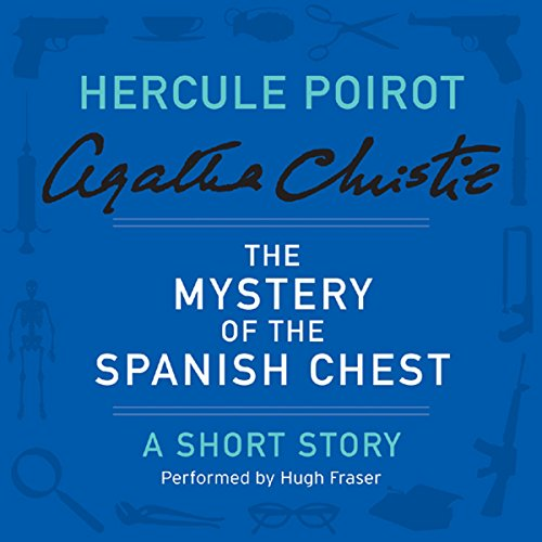 The Mystery of the Spanish Chest audiobook cover art