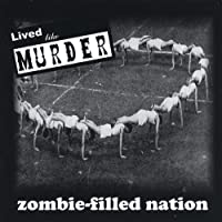 Zombie-Filled Nation