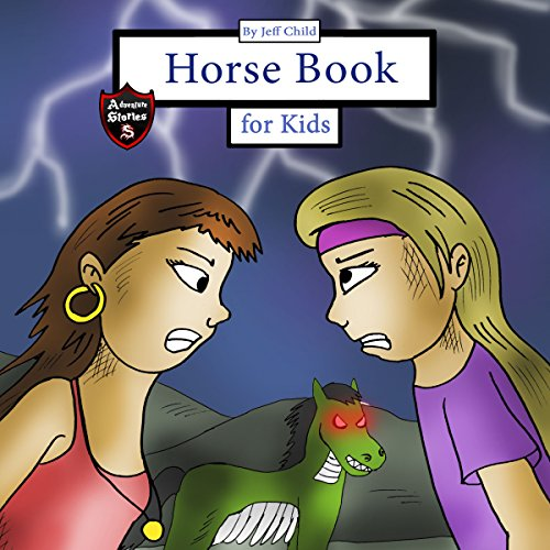 Horse Book for Kids: Story About Two Girls and a Zombie Horse audiobook cover art