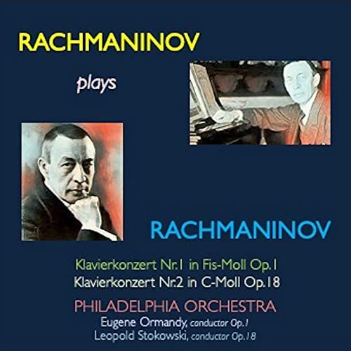 Sergej Vasil'evič Rachmaninov, Eugene Ormandy & The Philadelphia Orchestra