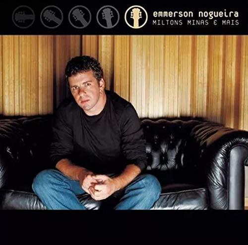 Emmerson Nogueira - Miltons, Minas E Mais [CD]