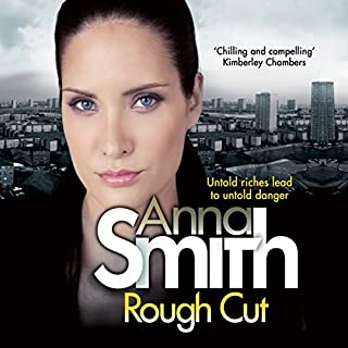 Rough Cut     Rosie Gilmour, Book 6              By:                                                                                                                                 Anna Smith                               Narrated by:                                                                                                                                 Sarah Barron                      Length: 9 hrs and 21 mins     128 ratings     Overall 4.6