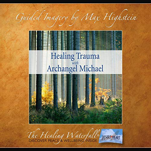 Healing Trauma with Archangel Michael audiobook cover art