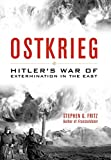 Image of Ostkrieg: Hitler's War of Extermination in the East