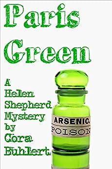 Paris Green (Helen Shepherd Mysteries Book 6) by [Cora Buhlert]