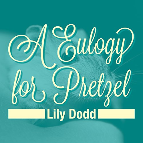 Eulogy for Pretzel cover art