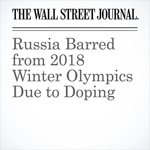 Russia Barred from 2018 Winter Olympics Due to Doping audiobook cover art