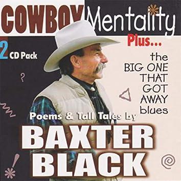 Cowboy Mentality / The Big One That Got Away Blues