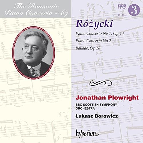 Rozycki: Romantic Piano Concerto Vol.67 - Ballade in G-Dur