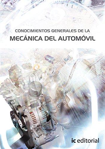 Conocimientos generales de la mecánica del automóvil (responsable técnico de taller)