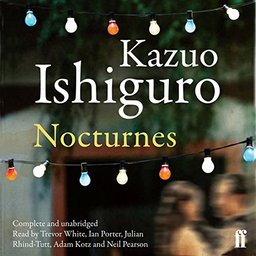 Nocturnes Audiobook By Kazuo Ishiguro cover art