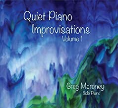 Quiet Piano Improvisations 1 by Greg Maroney