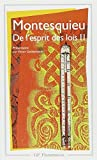 De l'Esprit DES Lois 2 (French Edition) by Montesquieu (1980-04-01) - Editions Flammarion - 01/04/1980