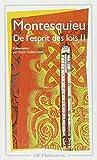 De l'Esprit DES Lois 2 (French Edition) by Montesquieu (1980-04-01) - Editions Flammarion - 01/04/1980