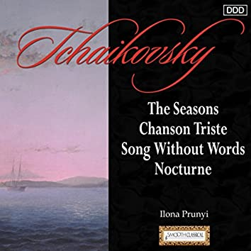Tchaikovsky: The Seasons - Chanson Triste - Song Without Words - Nocturne