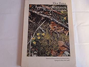Unknown Binding Eliot Porter Appalachian Wilderness the Great Smoky Mountains Book