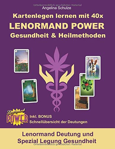 Kartenlegen lernen mit 40x LENORMAND POWER Gesundheit & Heilmethoden: Lenormand Deutung und Spezial Legung Gesundheit