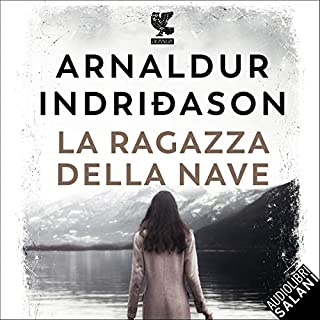 La ragazza della nave     Reykjavík Wartime Mistery              Di:                                                                                                                                 Arnaldur Indridason                               Letto da:                                                                                                                                 Stefano Sfondrini                      Durata:  9 ore e 14 min     17 recensioni     Totali 4,1