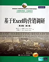 Classic textbook MBA Marketing Series: Excel-based marketing research ( English ) ( 3rd Edition ) ( New Edition )(Chinese Edition)