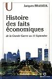 Histoire des faits économiques - De la Grande Guerre au 11 septembre - De la Grande Guerre au 11 septembre