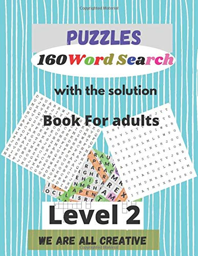 Puzzles 160 Word Search: Book For adults/160 puzzles with solution (We are all creative, Band 2)