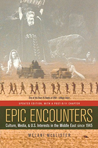 Epic Encounters: Culture, Media, and U.S. Interests in...
