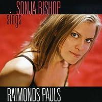 Sonja Bishop Sings Raimonds Pauls