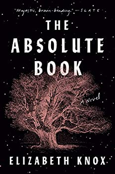 The Absolute Book by Elizabeth Knox science fiction and fantasy book and audiobook reviews