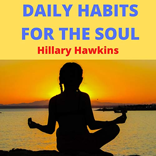 Daily Habits for the Soul cover art