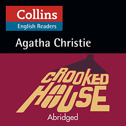Crooked House: B2 (Collins Agatha Christie ELT Readers) audiobook cover art