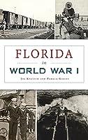 Florida in World War I (Military)
