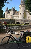 In Search of Adventure: Short stories about women who cycle (English Edition)