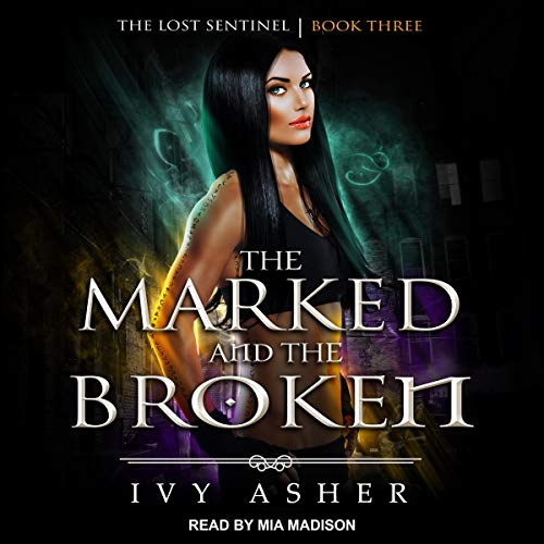 The Marked and the Broken  By  cover art