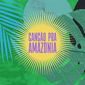 Canção pra Amazônia