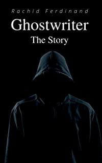 Ghostwriter: The Story