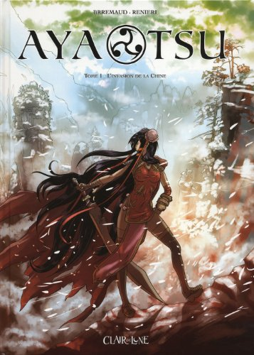 Aya Tsu, Tome 1 : L'Invasion de la Chine