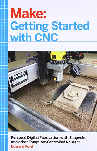 Ford, E: Getting Started with CNC (Make)