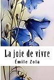 La joie de vivre - CreateSpace Independent Publishing Platform - 21/02/2018
