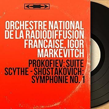 Prokofiev: Suite scythe - Shostakovich: Symphonie No. 1 (Mono Version)
