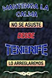 Mantenga la calma no se asuste desde Tenerife lo arreglaremos: Cuaderno | Diario | Diario | Página alineada