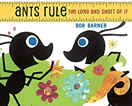 Ants Rule: The Long and Short of It by [Bob Barner]